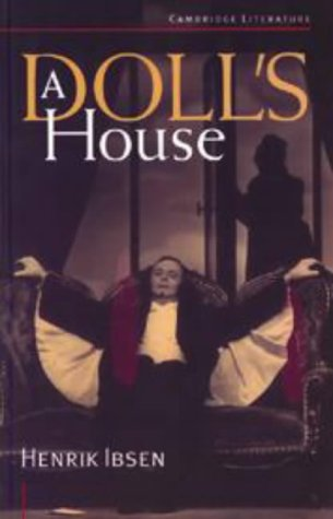 a dolls house by henrik ibsen 5 essay Why a doll's house by henrik ibsen is more relevant than ever three major productions in just over a year, one to be revived for the second time next week.