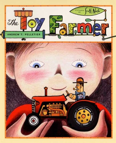 Toy Farmer by Andrew T. Pelletier