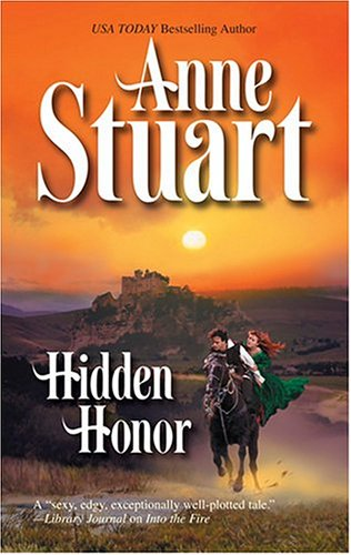 Hidden Honor by Anne Stuart