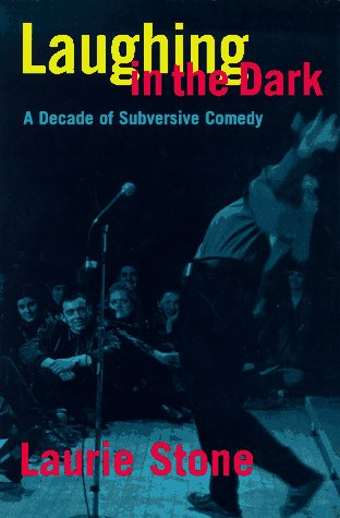 Laughing in the Dark: A Decade of Subversive Comedy