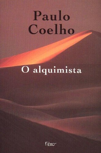 O Alquimista by Paulo Coelho