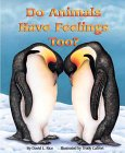 Do Animals Have Feelings Too? by Trudy L. Calvert