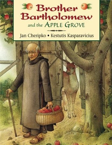 Brother Bartholomew and the Apple Grove