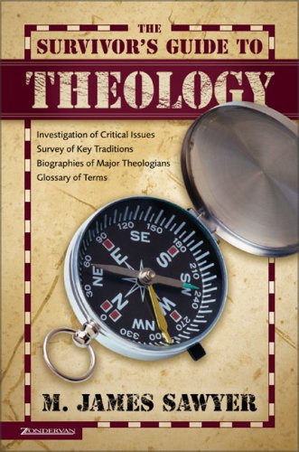 The Survivor's Guide To Theology by M. James Sawyer