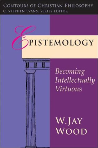 Epistemology by David L. Wolfe