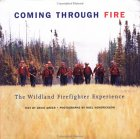 Coming Through Fire: The Wildland Firefighter Experience