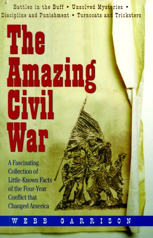 Amazing Civil War by Tom S. Garrison