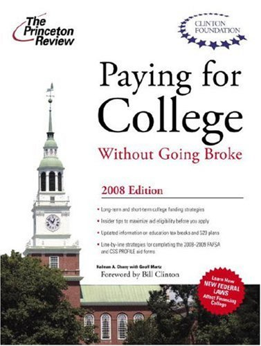 Paying for College without Going Broke, 2008 Edition by Princeton Review
