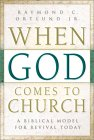 When God Comes To Church: A Biblical Model For Revival Today