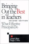 Bringing Out The Best In Teachers: What Effective Principals Do