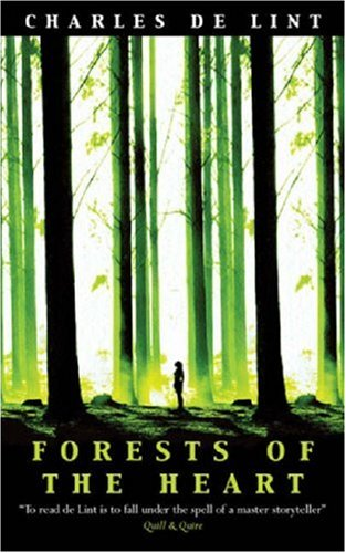 Download free Forests of the Heart (Newford Book 10) (Newford #10) by Charles de Lint PDF