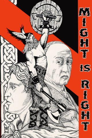 Might is Right by Ragnar Redbeard