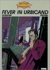 Fever in Urbicand (Cities of the Fantastic, #2)