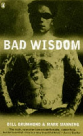 Bad Wisdom by Bill Drummond