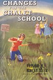 Changes for the Chalet School (The Chalet School, #28)