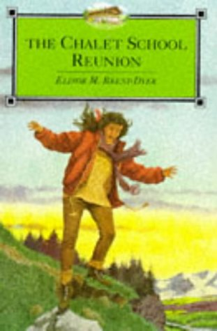 The Chalet School Reunion by Elinor M. Brent-Dyer