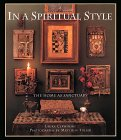In a Spiritual Style: The Home as Sanctuary