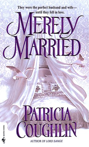 Merely Married by Patricia Coughlin