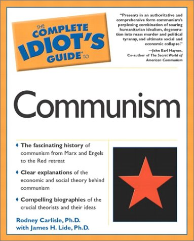 Complete Idiot's Guide to Communism by Rodney Carlisle