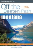 Montana Off the Beaten Path, 6th