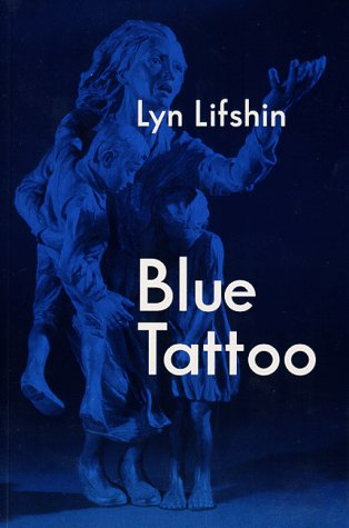 Blue Tattoo by Lyn Lisshin  Please Note It...