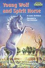 Young Wolf and Spirit Horse (Step into Reading, Step 3, paper)