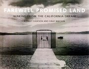 Farewell, Promised Land: Waking from the California Dream