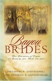 Bayou Brides: Four Generations of Couples Are Bound by Love, Faith, and Land