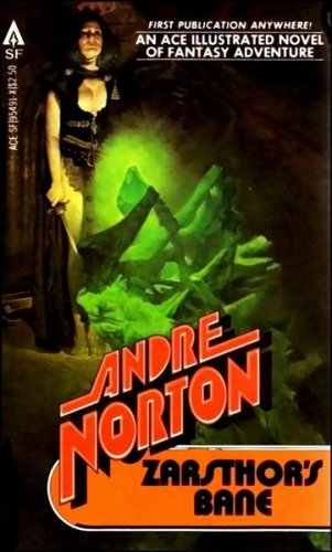 Zarsthor's Bane by Andre Norton