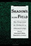 Shadows in the Field by Gregory F. Barz
