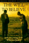 The Will to Believe (Image Pocket Classics)