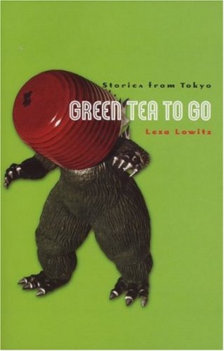 Green Tea to Go: Stories from Tokyo