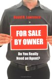 For Sale By Owner: Do You Really Need An Agent?
