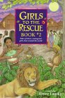 Girls to the Rescue #2
