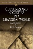 Cultures and Societies in a Changing World (Sociology for a New Century)