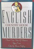 English Country House Murders by Thomas Godfrey