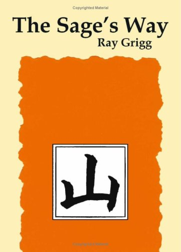 The Sage's Way: Teachings And Commentaries