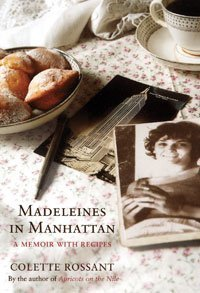 Madeleines In Manhattan by Colette Rossant