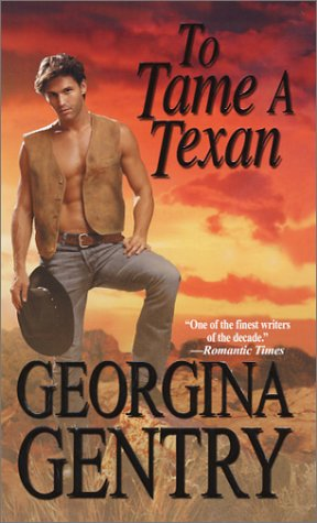 To Tame a Texan by Georgina Gentry
