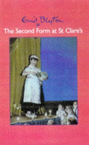 The Second Form At St.Clare's by Enid Blyton