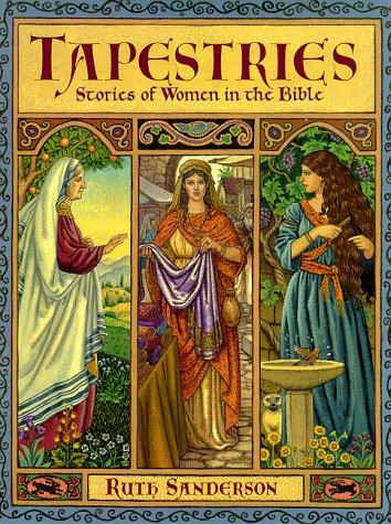 Free download online Tapestries: Stories Of Women In The Bible PDF