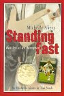 Standing Fast by Michelle Akers
