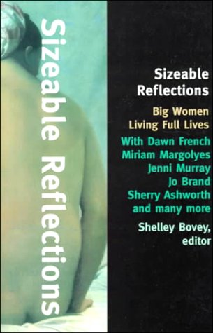 Sizeable Reflections: Big Women Living Full Lives