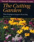 The Cutting Garden (Taylor's Weekend Gardening Guides (Houghton Mifflin))