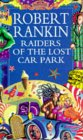 Raiders Of The Lost Carpark by Robert Rankin
