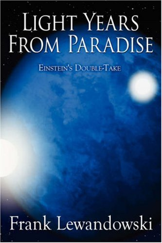 Light Years from Paradise by Frank Lewandowski
