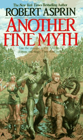 Another Fine Myth by Robert Asprin