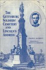 The Gettysburg Soldiers' Cemetery and Lincoln's Address: Aspects and Angles