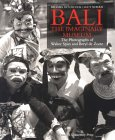 Bali: The Imaginary Museum: The Photographs of Walter Spies and Beryl de Zoete
