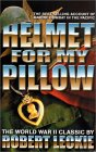 Helmet for My Pillow by Robert Leckie